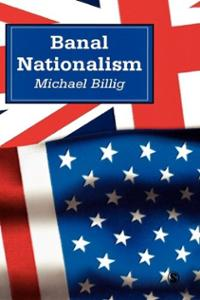 banal-nationalism-michael-billig-hardcover-cover-art